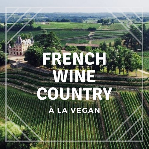 French Wine Country à la Vegan (Single Occupancy)