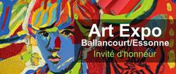 INVITÉ d'HONNEUR - Salon ART EXPO - Ballancourt/Essone
