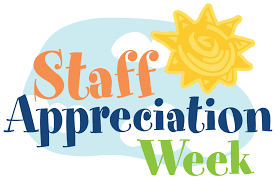 Staff Appreciation Week, Help Needed!