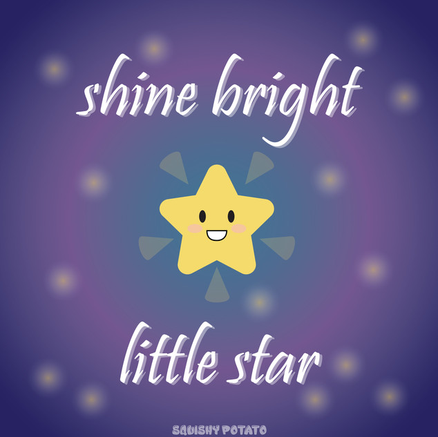 Shine Bright Little Star.jpg