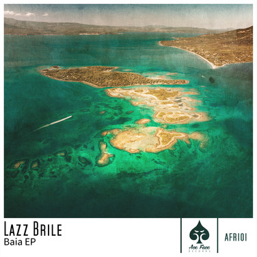 Lazz Brile - Baia EP