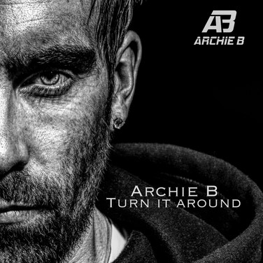 Archie B - Turn It around