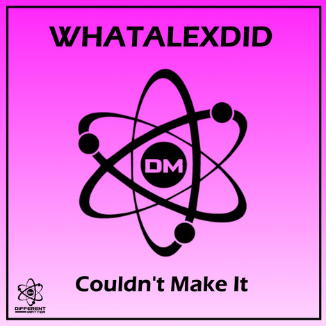 WAD - Couldn't Make It.jpg