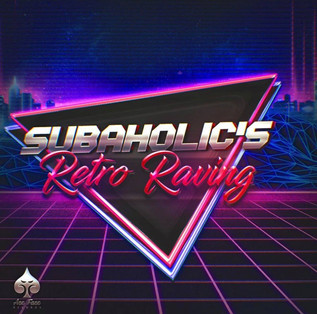 Subaholic's - Retro Raving