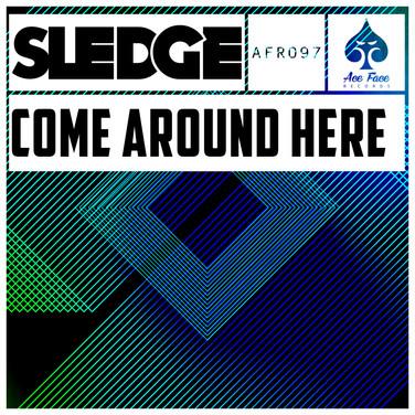 Sledge - Come Around Here