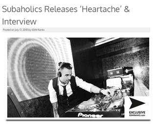 Subaholic's - Heartache Interview on EDMRanks!