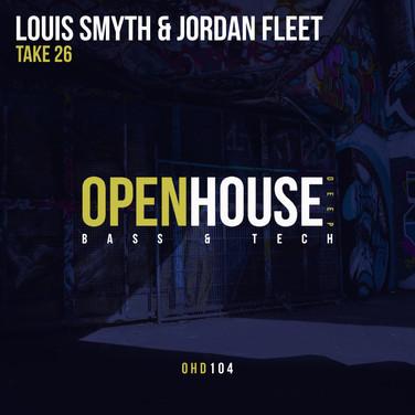 Louis Smyth & Jordan Fleet - Take 26(Ori