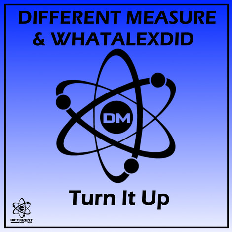 Different Measure & WhatAlexDid - Turn I