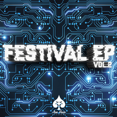 Ace Face Records - Festival EP 2019