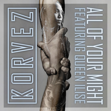 Korvez - All Of Your Might