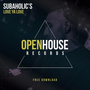 Subaholic's - Love Ya Love