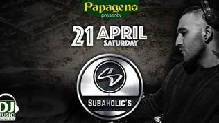 Subaholic's at PaPageno 21st April