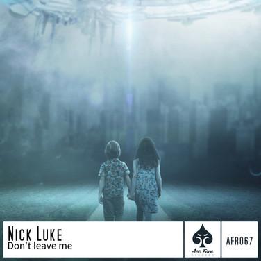 Nick Luke - Don't Leave Me