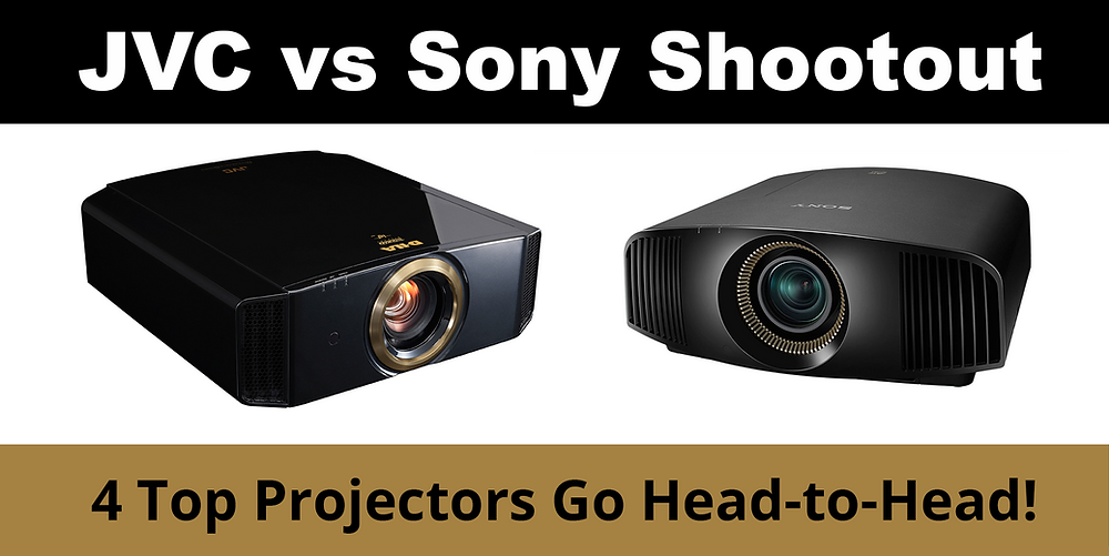 JVC vs Sony Shootout - 4 Top Projectors Go Head to Head