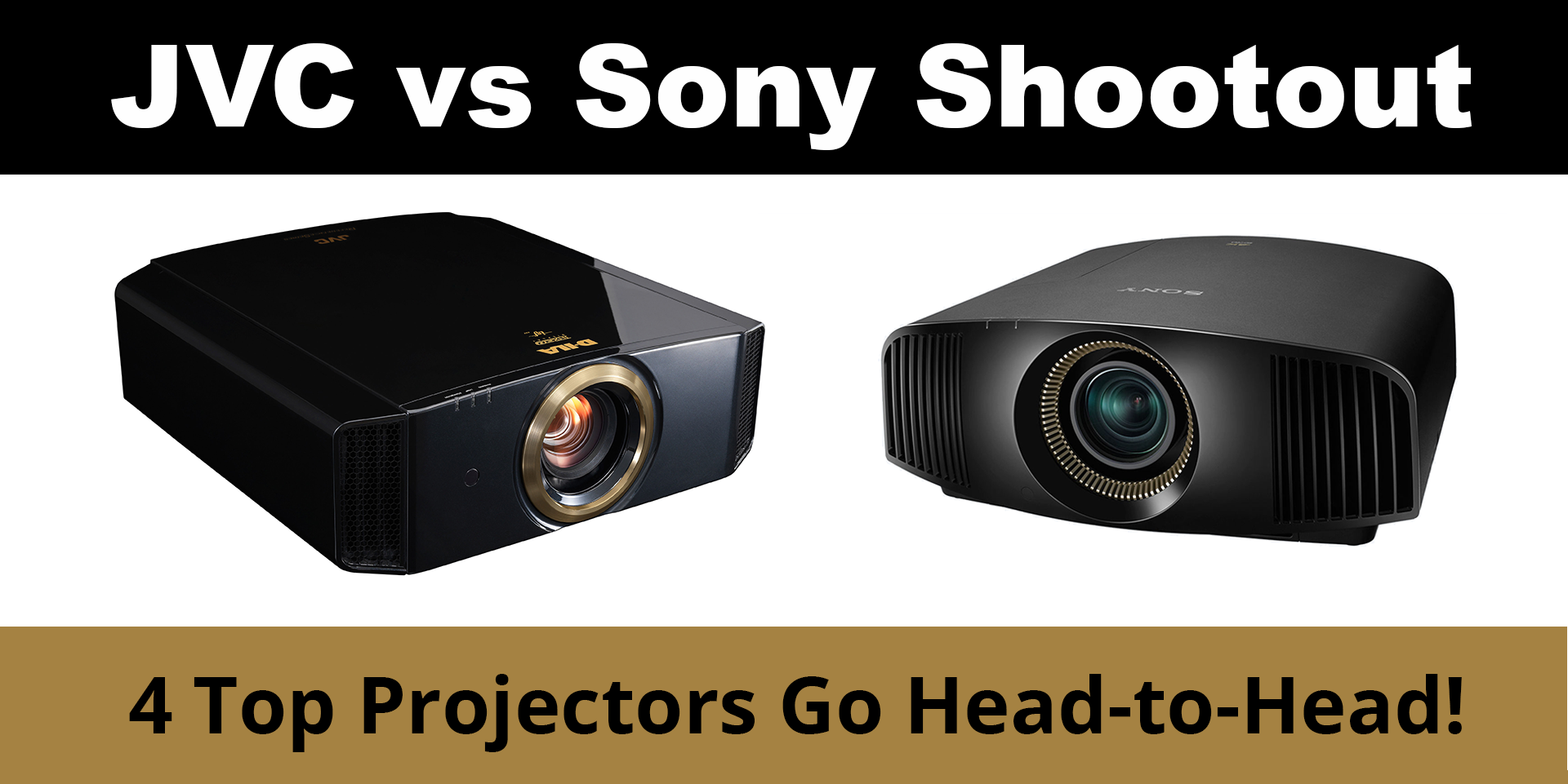 Our JVC vs  Sony 4K Projector Shootout Results Are In!