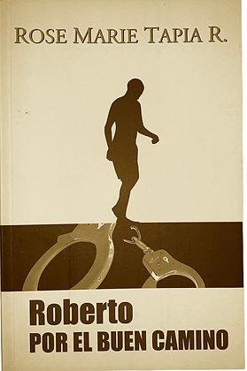 Novela: Roberto por el Buen Camino