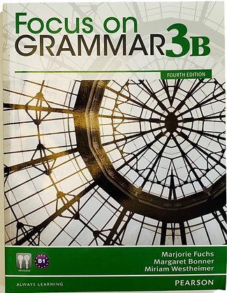 Focus on Grammar 3B