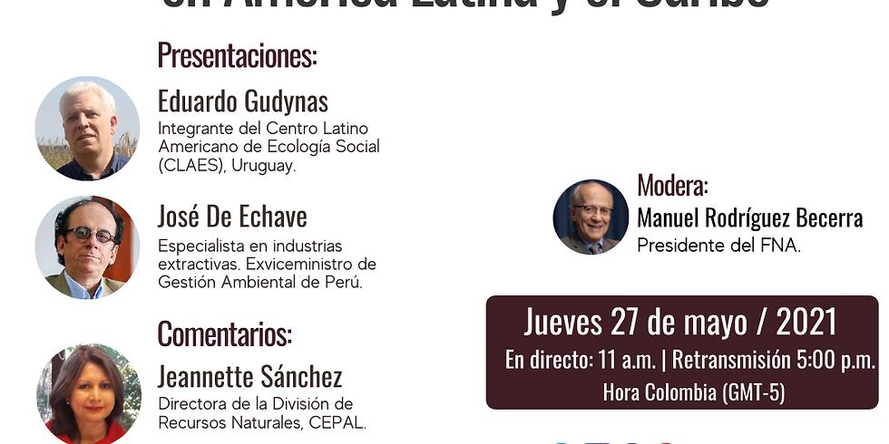 Sesión 11. El extractivismo en América Latina y el Caribe