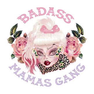 BADASS MAMAS