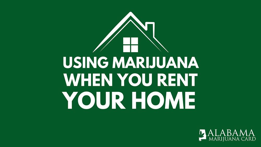 Using Marijuana when you rent your home