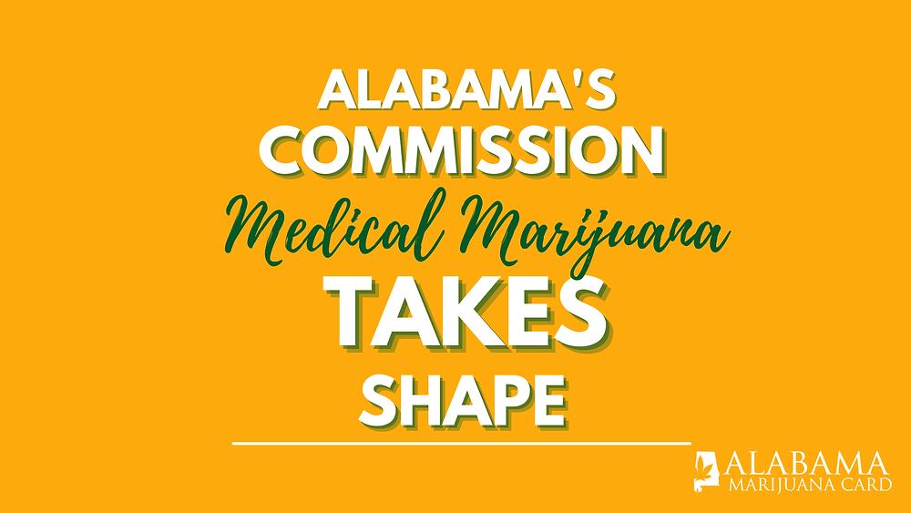 Alabama's Commission Medical Marijuana Takes Shape