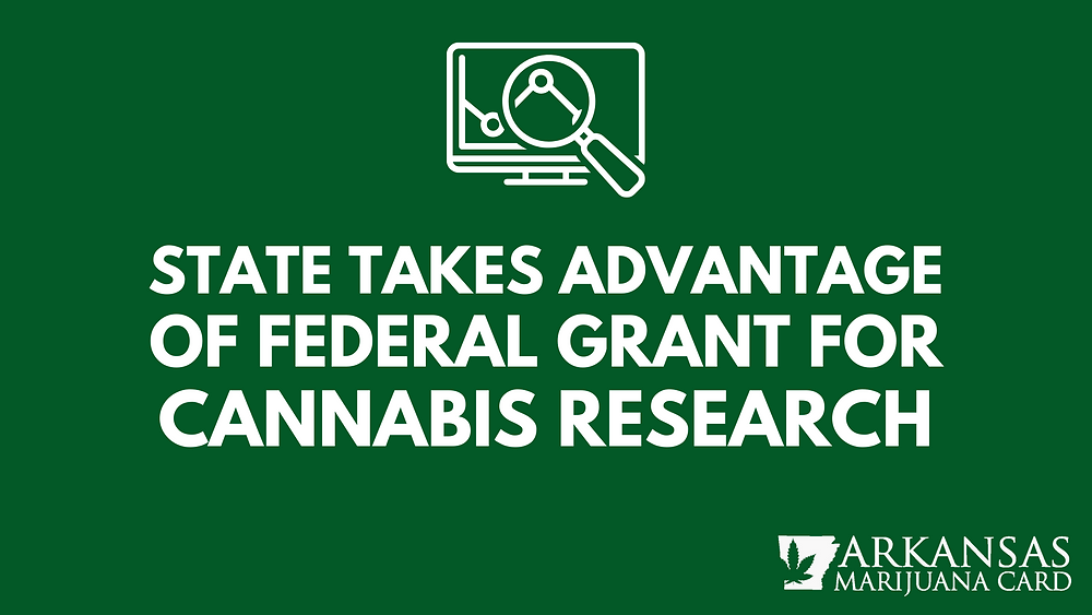 State takes advantage of federal grant for cannabis research