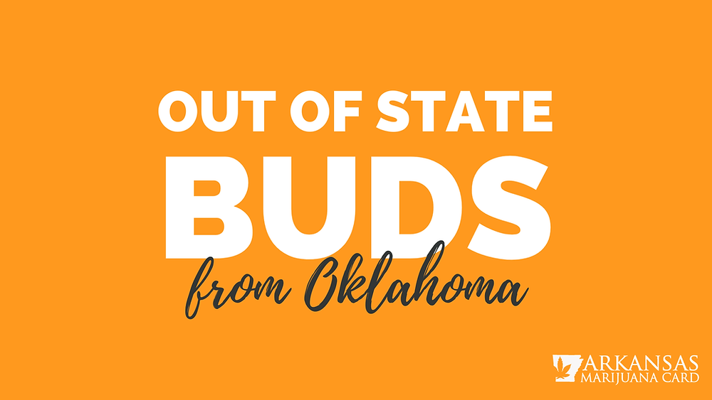 Out of State Buds from Oklahoma