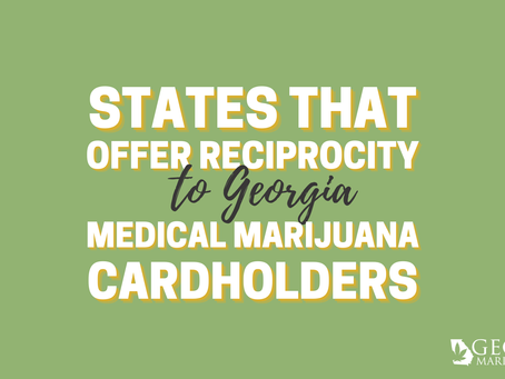 All About Reciprocity in Georgia's Medical Cannabis Program
