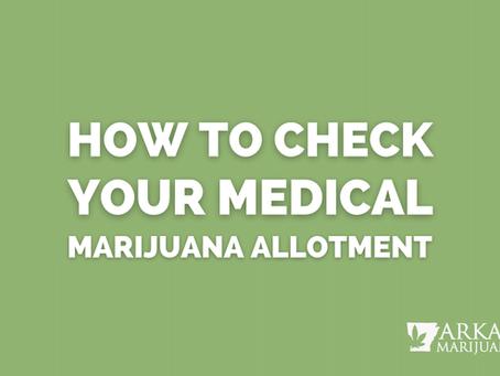 How to Check Your Arkansas Medical Marijuana Allotment