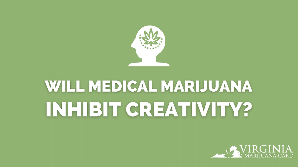 Will Medical Marijuana Inhibit Creativity?