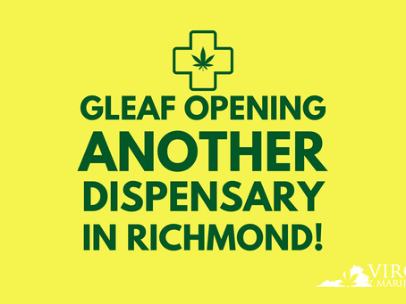 Green Leaf Medical Preparing to Open New Dispensary Locations in Richmond, VA!