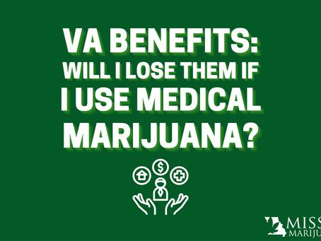 Will Missouri Veterans Lose Their VA Benefits if They Use Medical Marijuana?