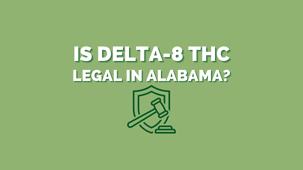 is delta-8 THC legal in Alabama?