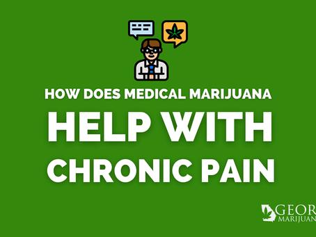 Why is medical marijuana good for chronic pain?