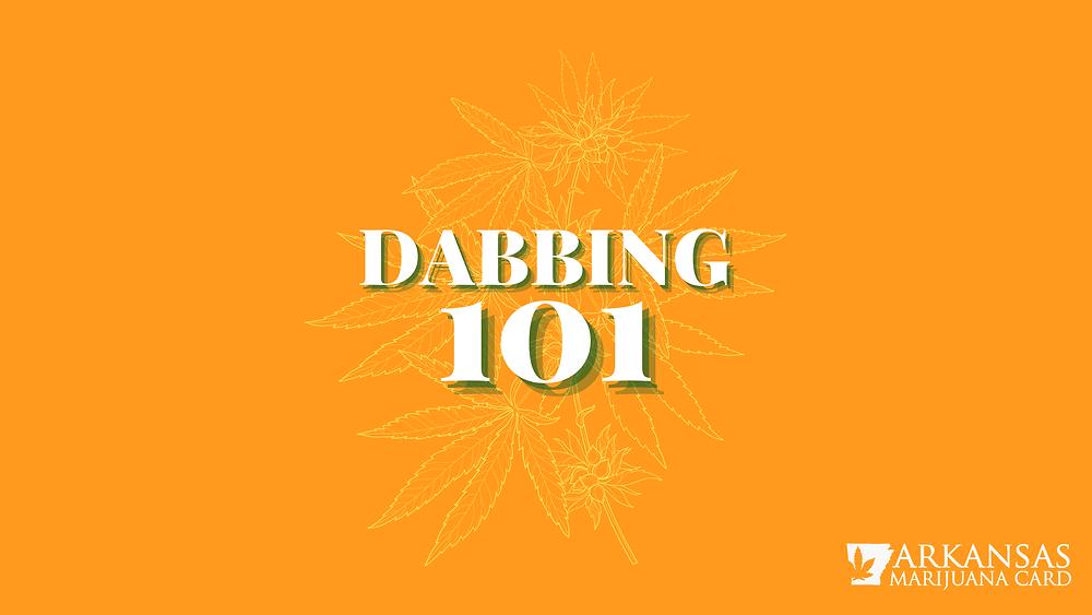 dabbing 101