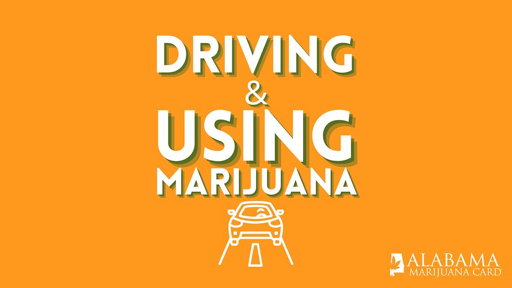 Driving and Using Marijuana