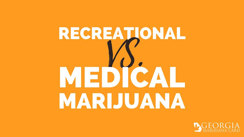 recreational vs medical marijuana