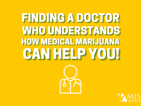 Finding a Doctor Who Understands How Medical Marijuana Can Help Your Symptoms