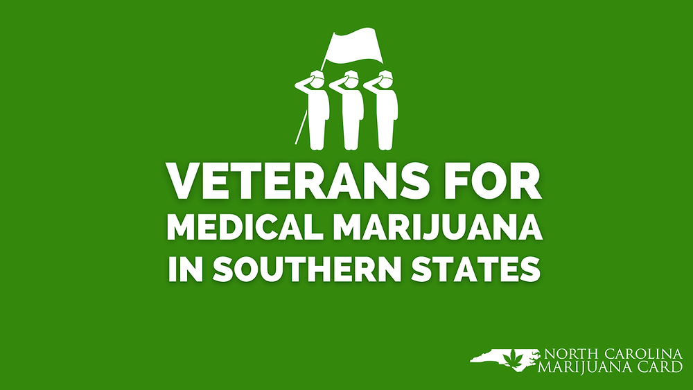 Veterans for Medical marijuana in Southern States