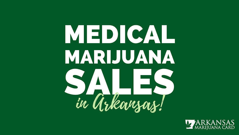 medical marijuana sales in Arkansas