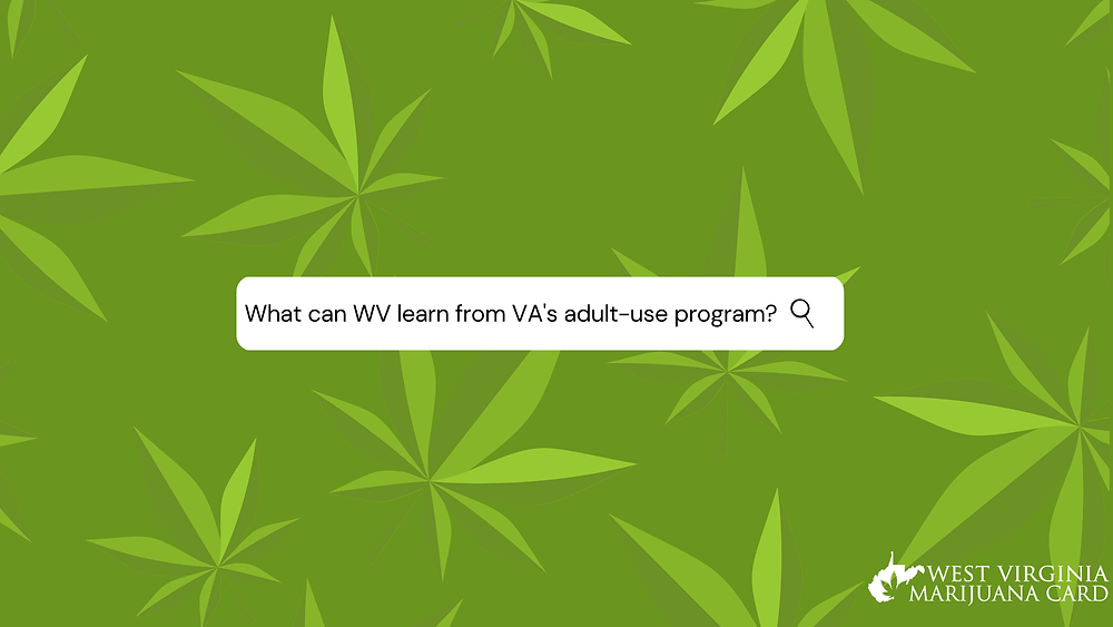 What can WV learn from VA's adult-use program?