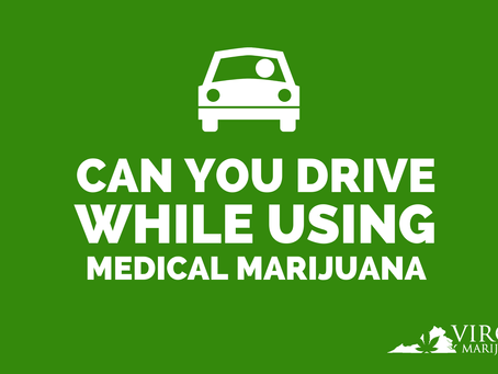 Is it Illegal to Drive While Using Medical Marijuana in Virginia?