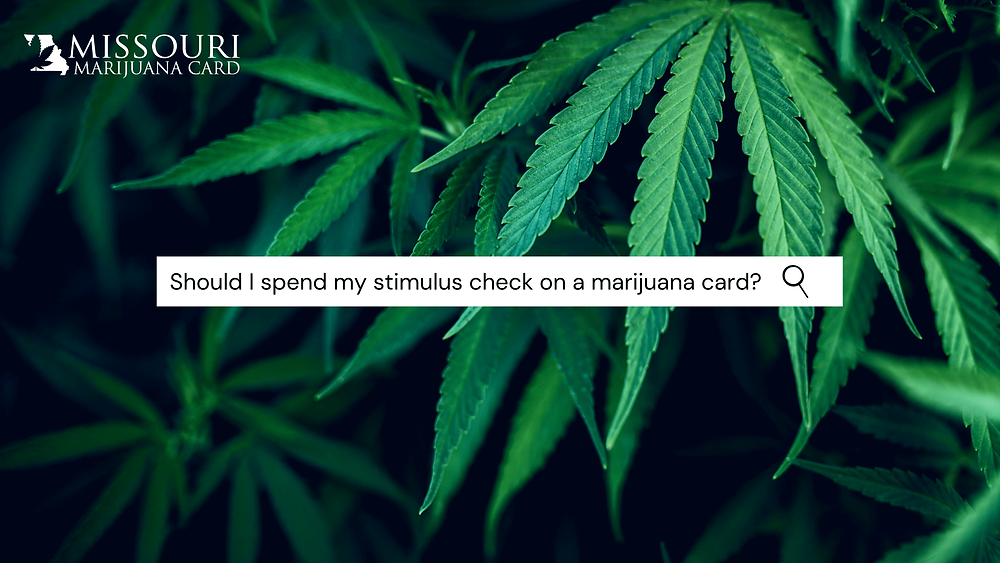 Should I spend my stimulus check on a marijuana card?