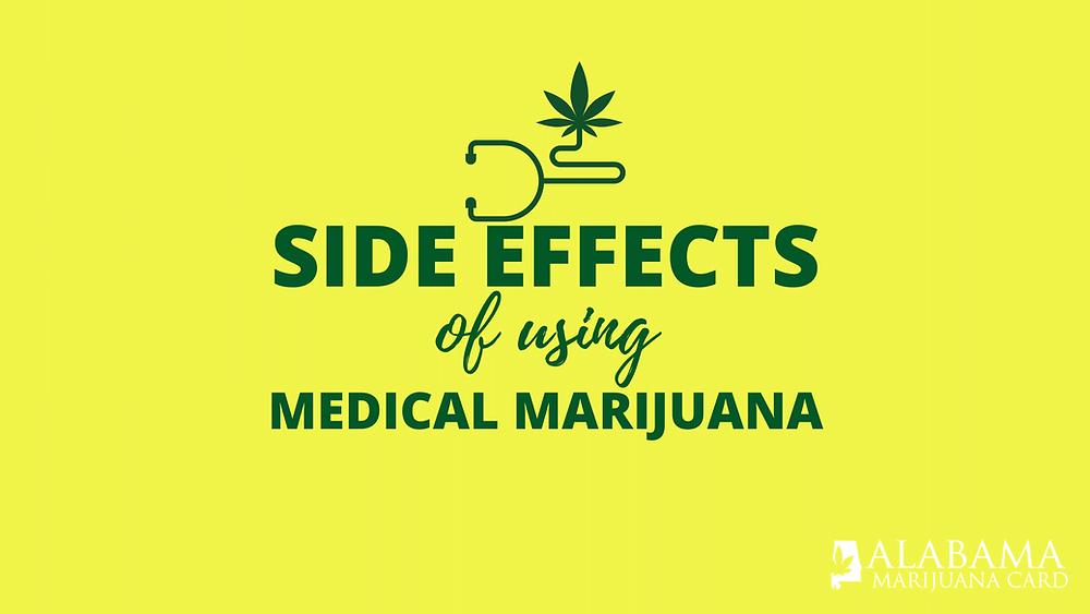 Side Effects of using medical marijuana