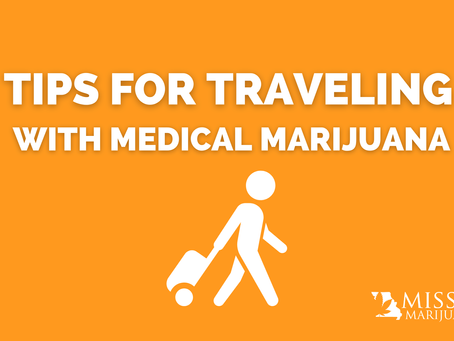 Dos and Don'ts of Traveling With Medical Marijuana In and Out of Missouri