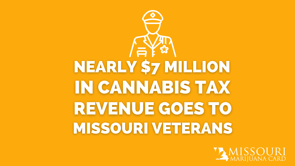 Nearly $7 Million in Cannabis Tax Revenue Goes to Missouri Veterans