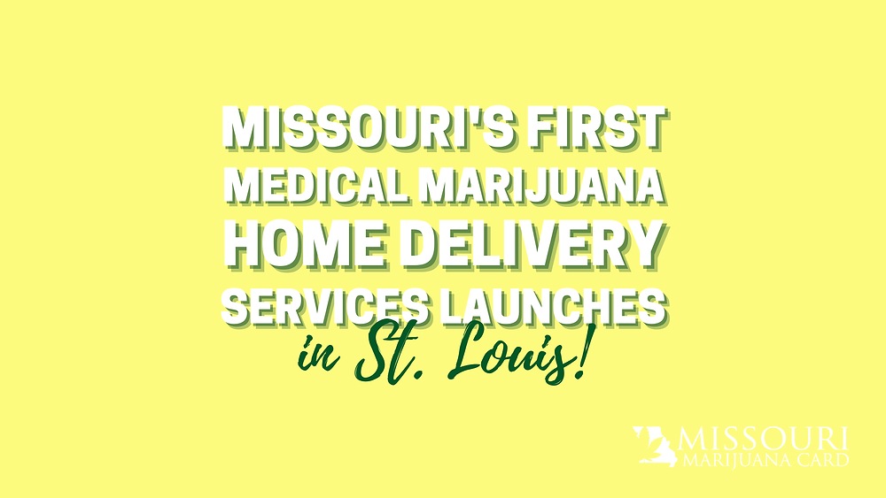 Missouri's First Medical Marijuana Home Delivery Services Launches in St. Louis