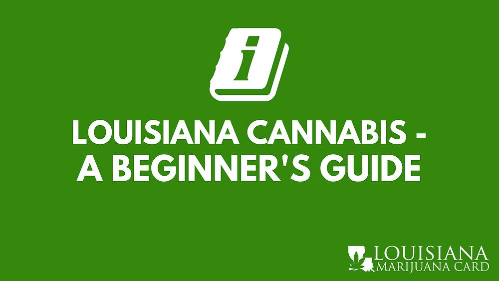 Louisiana cannabis a beginner's guide