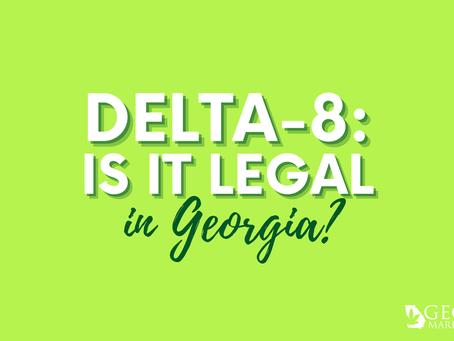 Georgia Marijuana Card Guide: Delta-8
