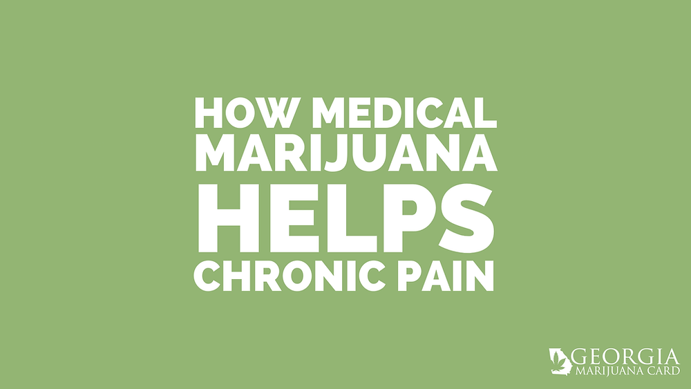 How Medical Marijuana Helps Chronic Pain